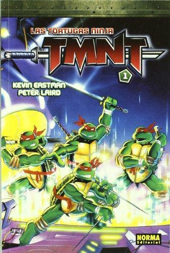 Las tortugas ninja TMNT 1/ Teenage Mutant Ninja Turtles 1 (Spanish Edition) (9788498147452) by Kevin Eastman; Peter Laird