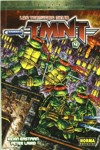 Las tortugas ninja TMNT 4/ Teenage Mutant Ninja Turtles 4 (Spanish Edition) (9788498147483) by Kevin Eastman; Peter Laird