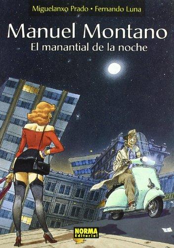 9788498147544: MANUEL MONTANO. EL MANANTIAL DE LA NOCHE (MIGUELANXO PRADO)