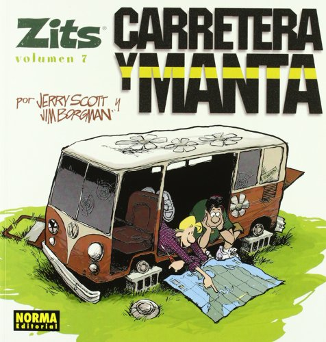 Zits 7: Carretera Y Manta / Road Trip (Spanish Edition) (849814809X) by Scott, Jerry; Borgman, Jim