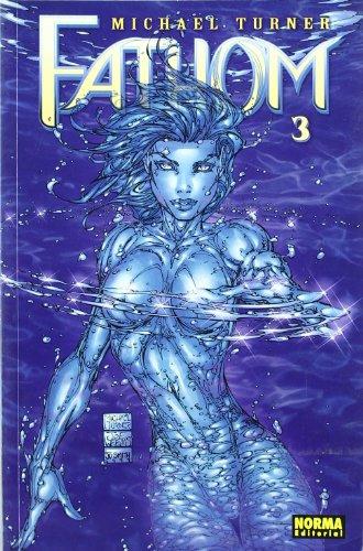 Fathom 3 (Spanish Edition) (8498149495) by Michael Turner