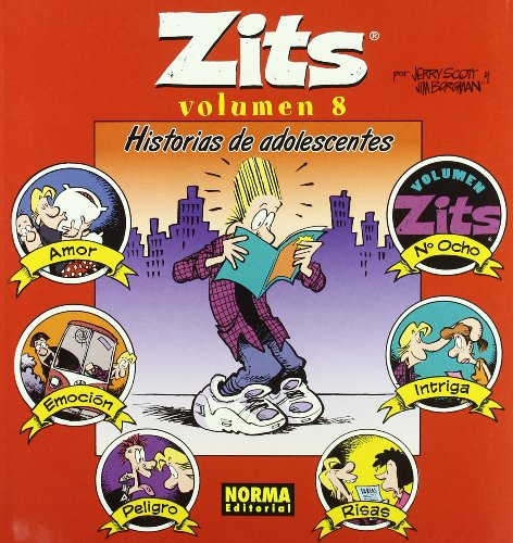 Zits 8 Historias de adolescentes / Teenage Tales (Spanish Edition) (8498149789) by Scott, Jerry