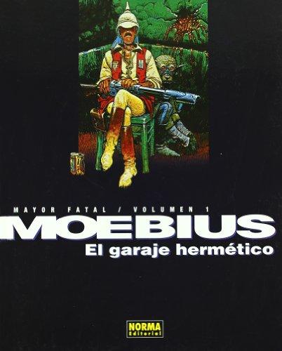 9788498149890: MAYOR FATAL 1. EL GARAJE HERMÉTICO (MOEBIUS)