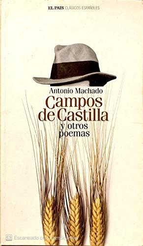 Campos de Castilla y otros poemas: Antonio Machado
