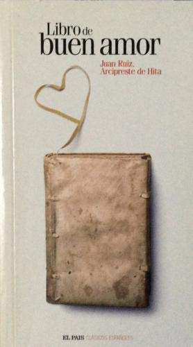 Libro del buen amor: Ruiz, Juan. Arcipreste