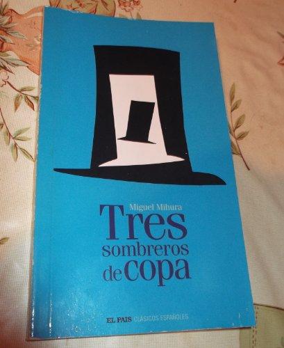 9788498150209: Tres sombreros de copa