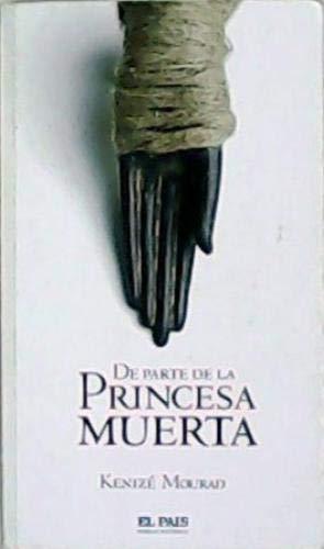 9788498152074: De Parte De La Princesa Muerta