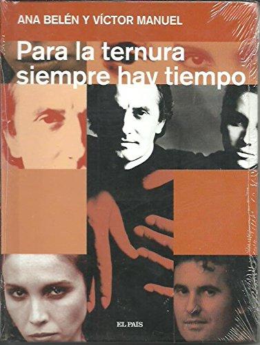 9788498153804: PARA LA TERNURA SIEMPRE HAY TIEMPO (I) - Ana Belén y Victor Manuel