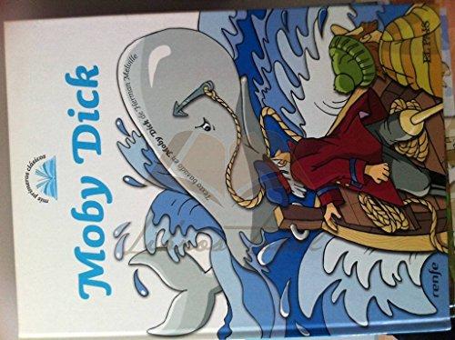 MIS PRIMEROS CLASICOS 7: Moby Dick.: Herman Melville. Adaptación: