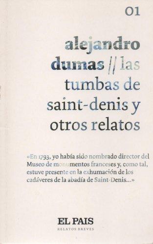 9788498156850: Las tumbas de Saint-Denis y otros relatos