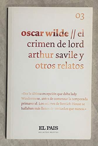 9788498156874: El crimen de Lord Arthur Savile y otros relatos