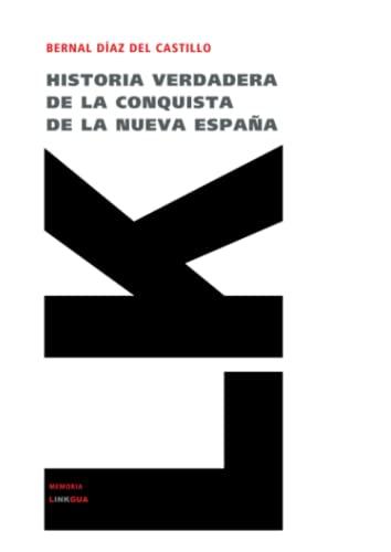 9788498160130: Historia verdadera de la conquista de la Nueva España. Selección (Memoria) (Spanish Edition)