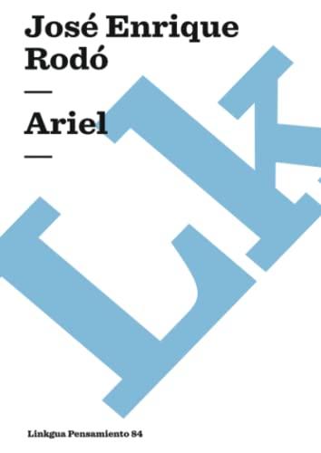 Ariel (Paperback): Jose Enrique Rodo