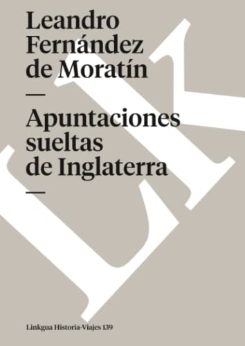 9788498160352: Apuntaciones sueltas de Inglaterra (Memoria-Viajes) (Spanish Edition)