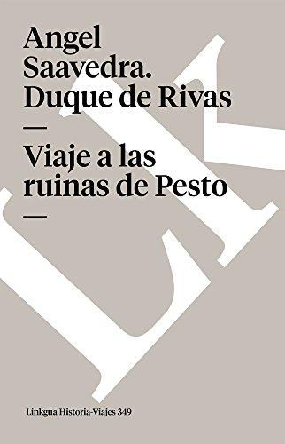 Viaje a las ruinas de Pesto (Memoria-Viajes): Saavedra. Duque de