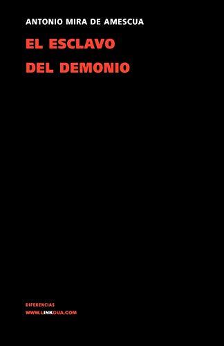 El esclavo del demonio Teatro Spanish Edition: Antonio Mira De Amescua