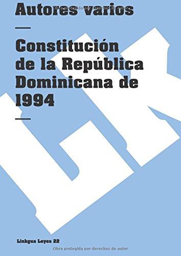 Constitución de la República Dominicana de 1994: Linkgua