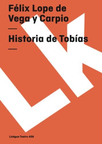 9788498161847: Historia de Tobías (Teatro) (Spanish Edition)