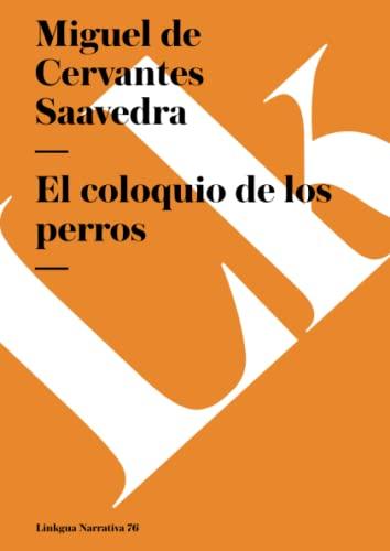 9788498163650: El coloquio de los perros (Narrativa) (Spanish Edition)