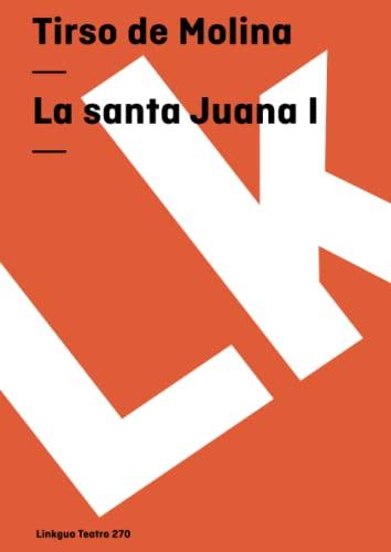 9788498165197: La santa Juana I (Teatro) (Spanish Edition)