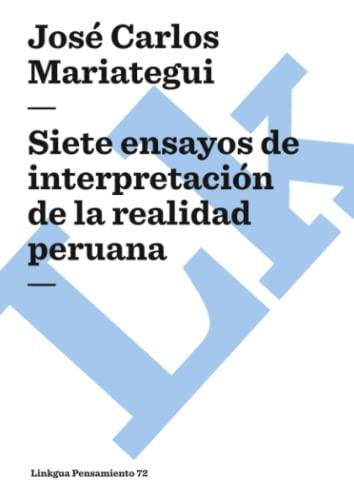 9788498166712: Siete ensayos de interpretación de la realidad peruana (Pensamiento)