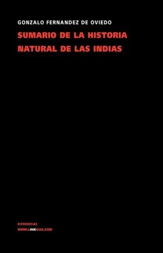 9788498166958: Sumario de la natural historia de las indias (Memoria)