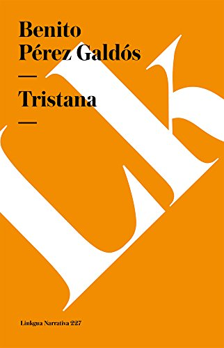 9788498168631: Tristana (Narrativa) (Spanish Edition)