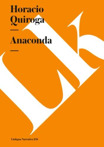 9788498168808: Anaconda (Narrativa) (Spanish Edition)