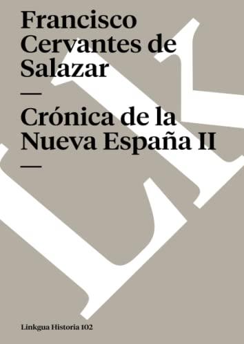 9788498168853: Crónica de la Nueva España II (Memoria) (Spanish Edition)