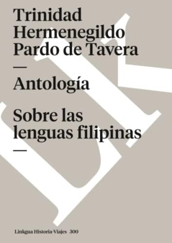 9788498168884: Antología. Sobre las lenguas filipinas (Memoria-Viajes) (Spanish Edition)