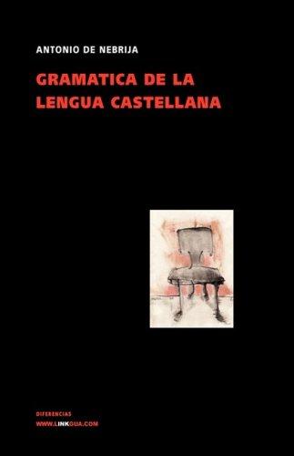 9788498168921: Gramática de la lengua castellana (Spanish Edition)