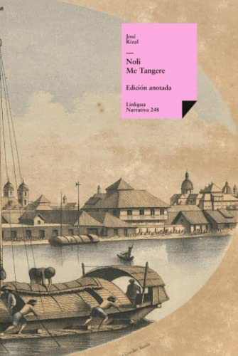 9788498169904: Noli me tangere. Versión original (Narrativa) (Spanish Edition)