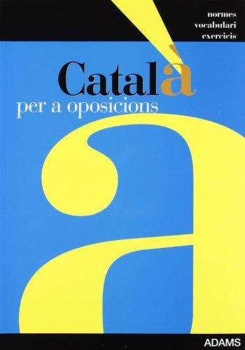 9788498180978: Catala per oposicions. Normes- vocabulari- exercicis