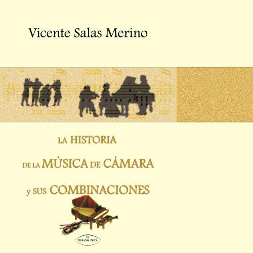 9788498210132: La historia de la música de cámara y sus combinaci (Spanish Edition)