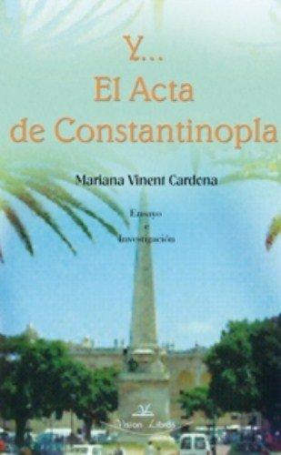9788498211146: Y... EL ACTA DE CONSTANTINOPLA