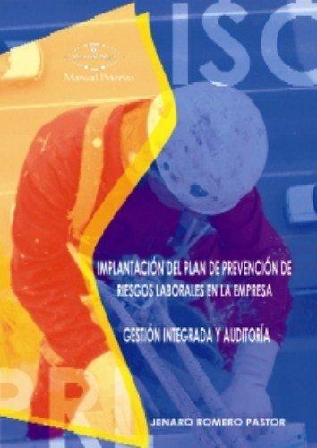 9788498211504: Implantación del plan de prevención de riesgos laborales en la empresa : gestión integral y auditoría