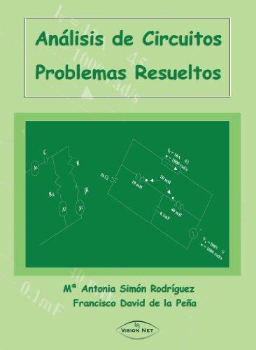 9788498212204: Análisis de circuitos: Problemas resueltos (Spanish Edition)