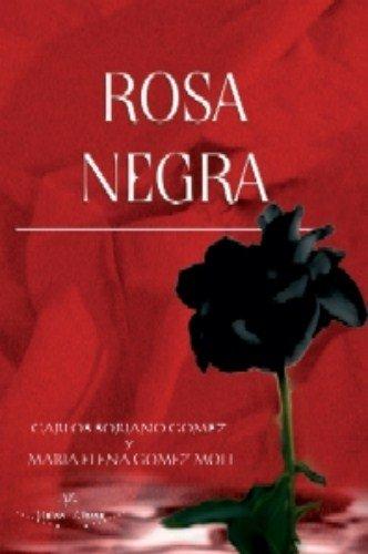 9788498214307: Rosa negra