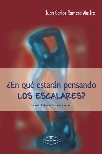 EN QU? ESTAR?N PENSANDO LOS ESCALARES (Spanish Edition): L?pez, Carmen Abenza