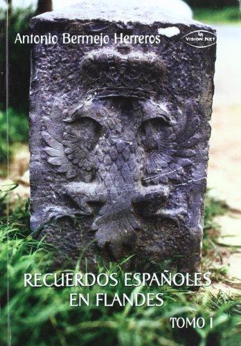 9788498217292: Recuerdos españoles en flandes vol.1: Francia