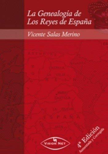 Genealogía de los reyes de España: Vicente Salas Merino