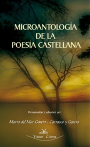 9788498217704: MICROANTOLOGIA DE LA POESIA CASTELLANA