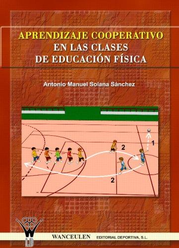 9788498230277: Aprendizaje Cooperativo En Las Clases De Educación Física