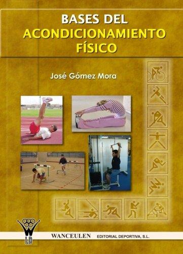 9788498230390: Bases del Acondicionamiento Físico (Spanish Edition)