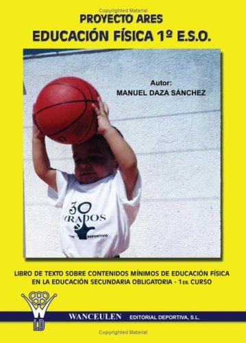 9788498230406: Proyecto Ares Educacion Fisica 1º Eso