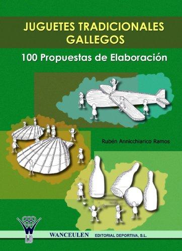 9788498230901: Juguetes Tradicionales Gallegos