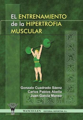 9788498231199: El Entrenamiento De La Hipertrofia Muscular (Spanish Edition)