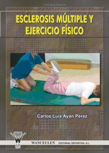 9788498231229: Esclerosis Múltiple Y Ejercicio Físico (Spanish Edition)