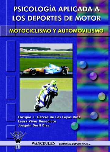 9788498231434: Psicología Aplicada A Los Deportes De Motor: Automovilismo Y Motociclismo