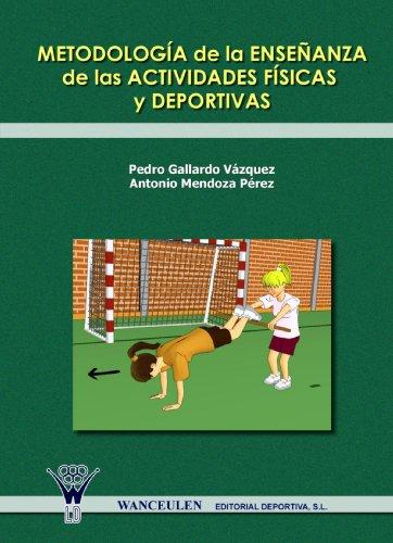 9788498232059: Metodología De La Enseñanza De Las Actividades Físicas Y Deportivas